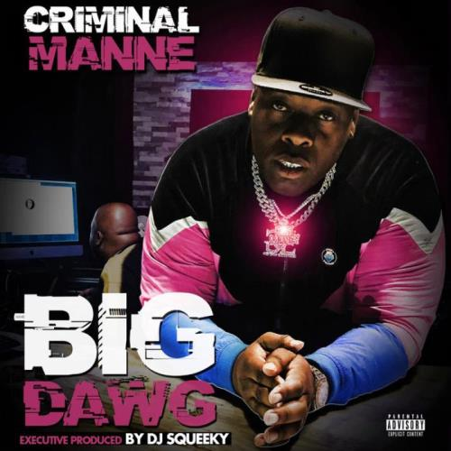 Criminal Manne - Big Dawg (2021)