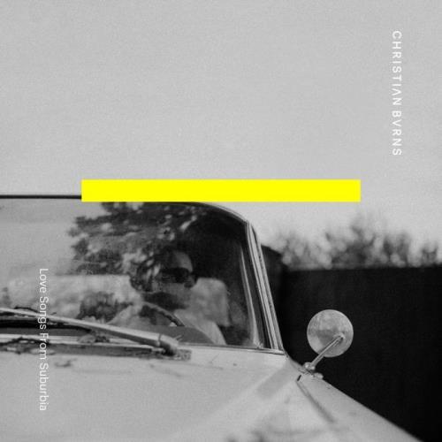 Christian Burns - Love Songs From Suburbia (2021) FLAC
