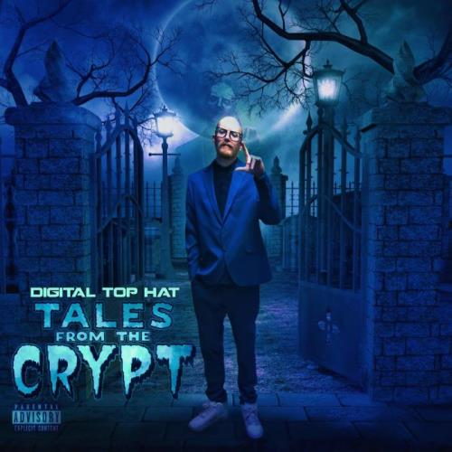 Digital Top Hat - Tales From The Crypt (2021)