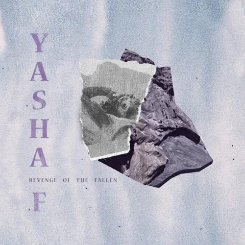 Yasha F - Revenge Of The Fallen EP (2021)