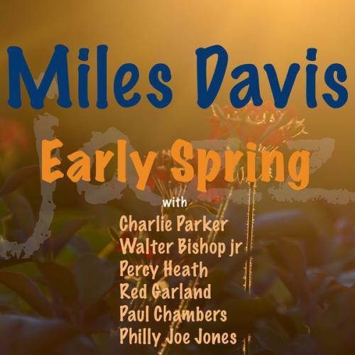 Miles Davis - Early Spring (2021)