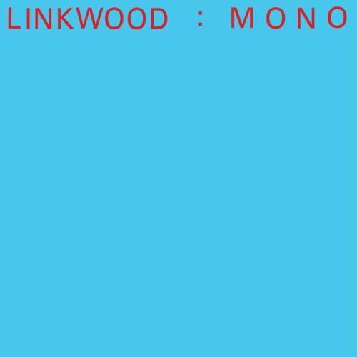 Linkwood - Mono (2021)