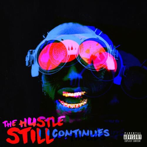 Juicy J - The Hustle Still Continues (Deluxe) (2021)
