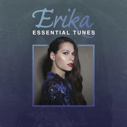 Erika - Erika (Essential Tunes) (2021)