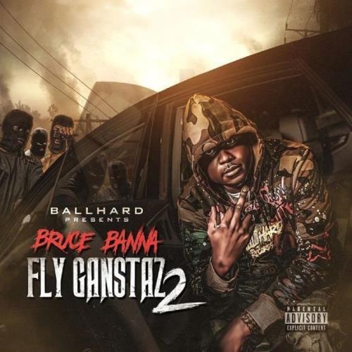 Bruce Banna - Fly Gangstaz 2 (2021)