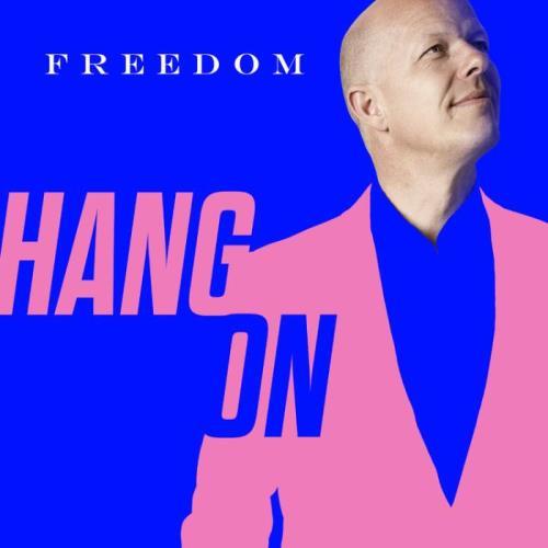 Freedom - Hang On (2021)
