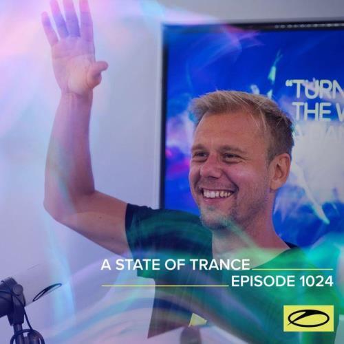 Armin van Buuren & Ruben de Ronde & Shingo Nakamura - A State Of Trance 1024 (2021-07-08)