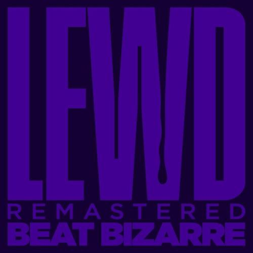 Beat Bizarrre - Lewd (Remastered 2021) (2021)