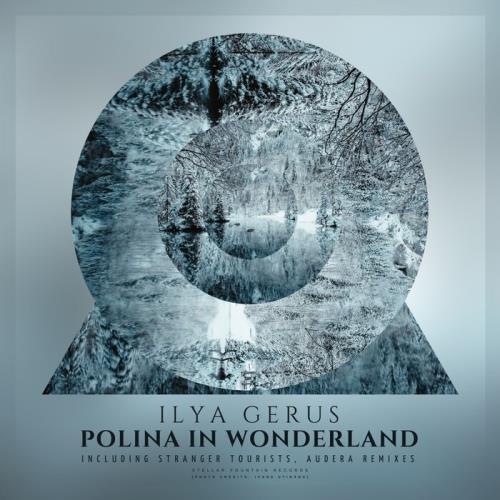 Ilya Gerus - Polina In Wonderland (2021)