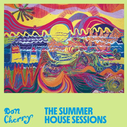 Don Cherry - The Summer House Sessions (2021)