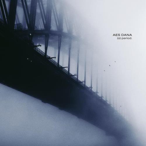Aes Dana - (a) period. (2021)