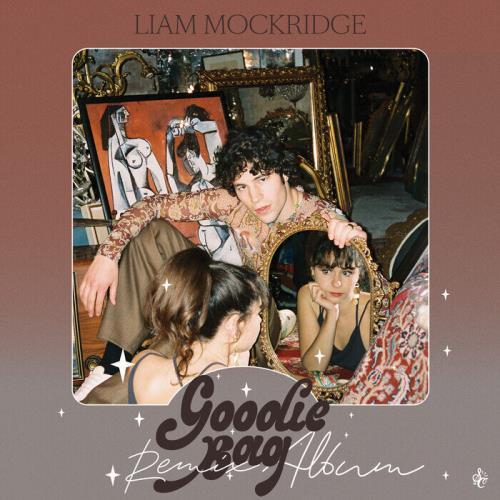 Liam Mockridge - Goodie Bag (Remix Album) (2021)