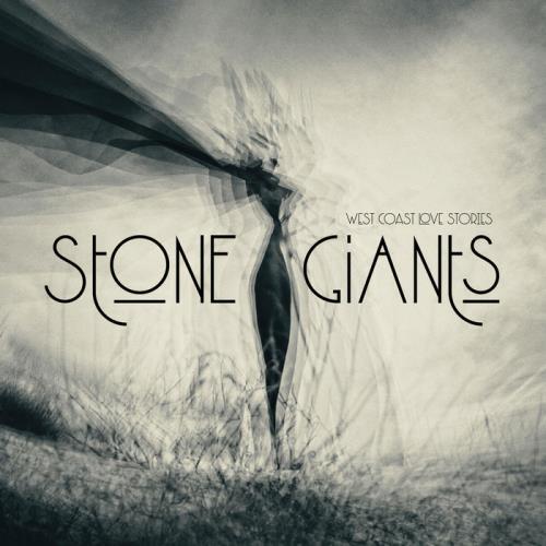 Stone Giants - West Coast Love Stories (2021)