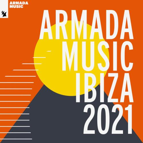 Armada Music - Ibiza 2021 (2021) FLAC