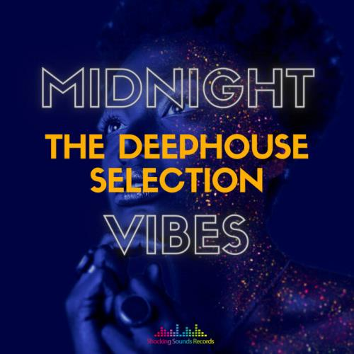 Midnight Vibes: The Deep House Selection (2021)