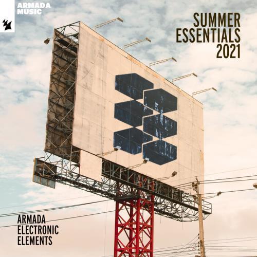 Armada Electronic Elements - Summer Essentials 2021 (2021)