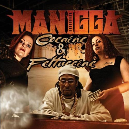 Manigga - Cocaine & Fettucine, Vol. 1 (2021)