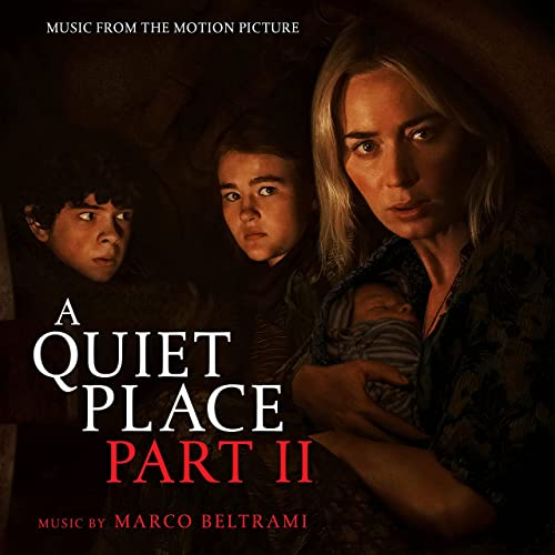 Marco Beltrami - A Quiet Place Part II (Music from the Motion Picture) (2021)