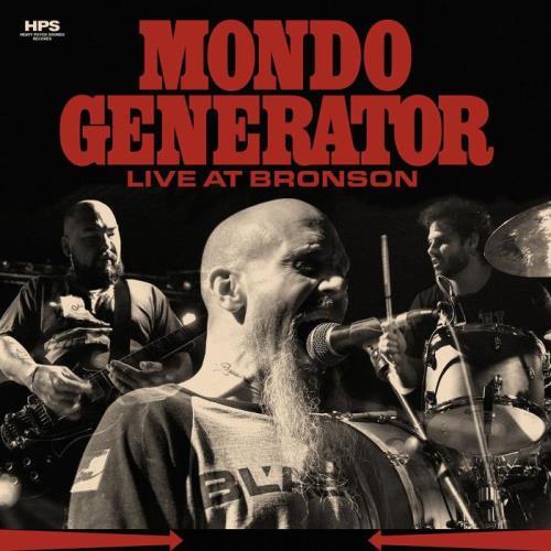 Mondo Generator - Live at Bronson (2021)