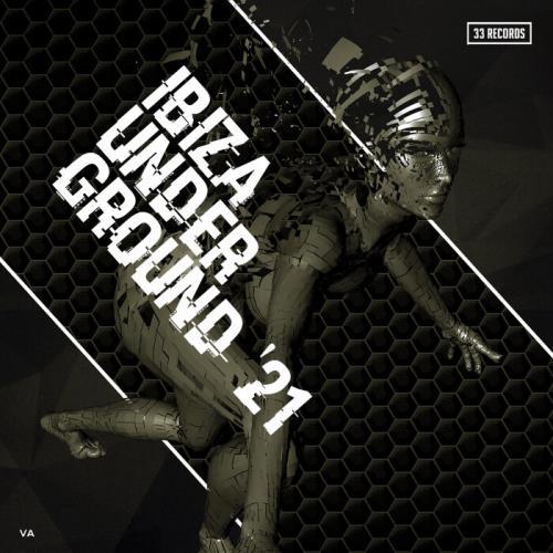 Ibiza Underground '21 (2021)