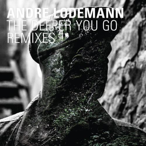 Andre Lodemann - The Deeper You Go Remixes (2021)
