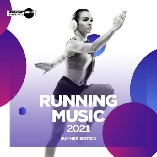 Running Music 2021: Summer Edition (2021)