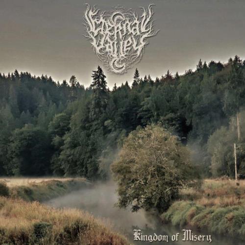 Eternal Valley - Kingdom Of Misery (2021)