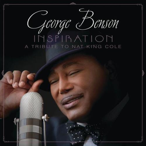 George Benson - Inspiration: A Tribute To Nat King Cole (Deluxe Edition) (2021)