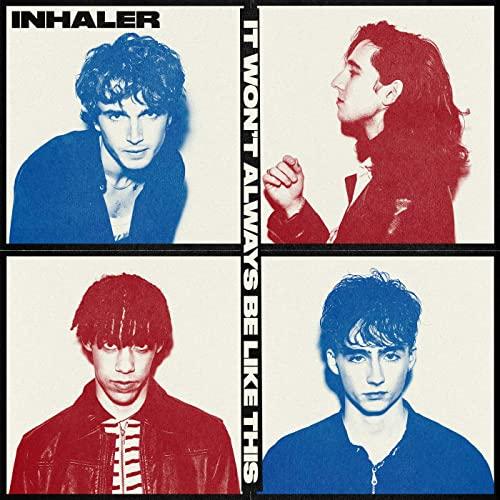 Inhaler - It Won't Always Be Like This (2021)