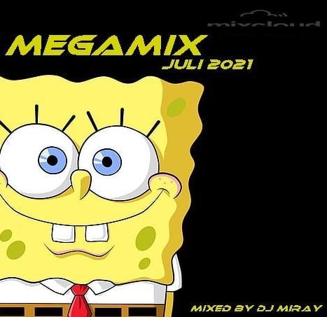 Dance Megamix Juli 2021 (Mixed By DJ Miray) (2021)