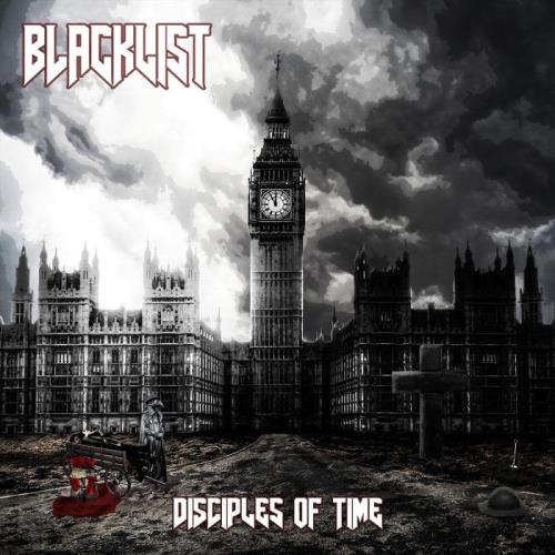 Blacklist - Disciples Of Time (2021)