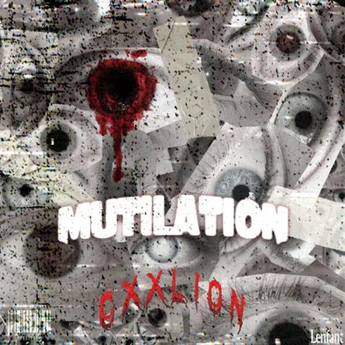 Cxxlion - Mutilation (2021)