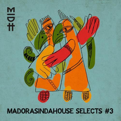 Madorasindahouse Selects #3 (2021)