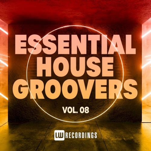 Essential House Groovers, Vol. 08 (2021)