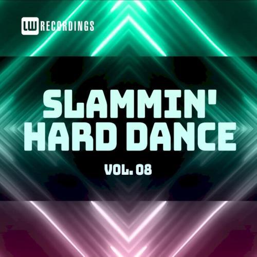 Slammin' Hard Dance, Vol. 08 (2021)