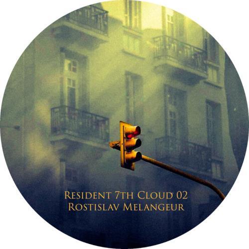Rostislav Melangeur - Resident 7th Cloud 02 (2021)