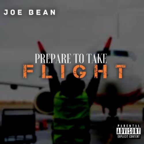Joe Bean - Prepare To Take Flight (2021)