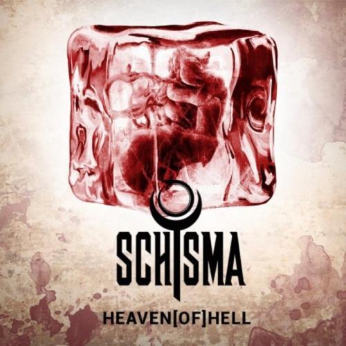 Schisma - Heaven(of)hell (2021)