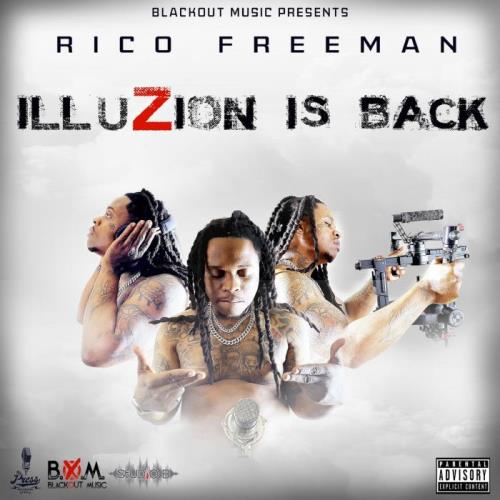 Rico Freeman - illuZion is Back (2021)