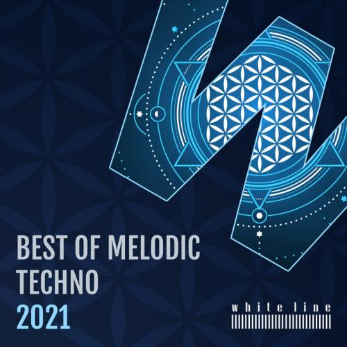 Best of Melodic Techno 2021 (2021) FLAC
