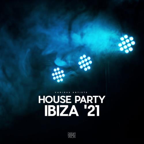 House Party Ibiza '21 (2021)