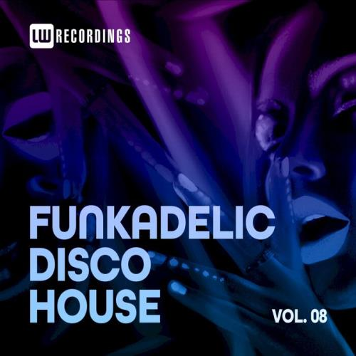 Funkadelic Disco House, 08 (2021)