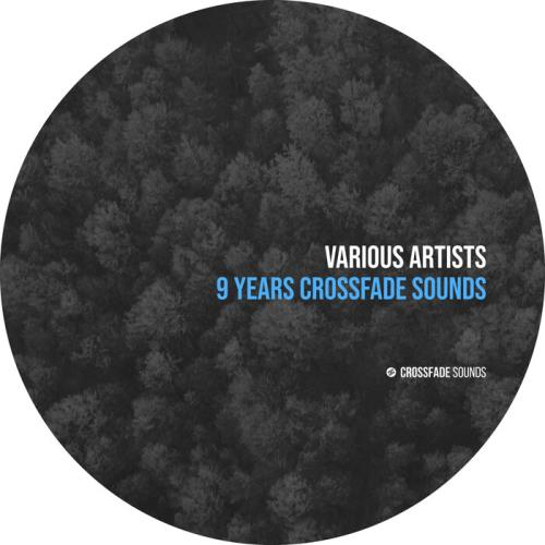 9 Years Crossfade Sounds (2021)