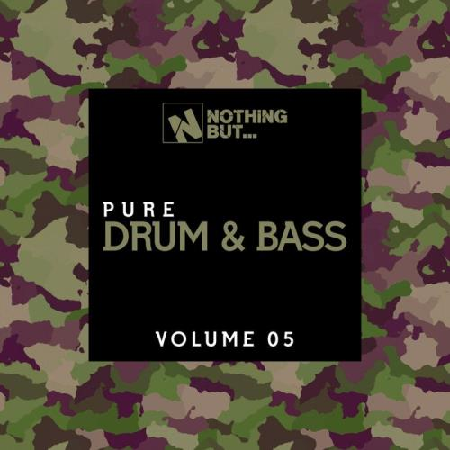 Nothing But… Pure Drum & Bass, Vol. 05 (2021) FLAC