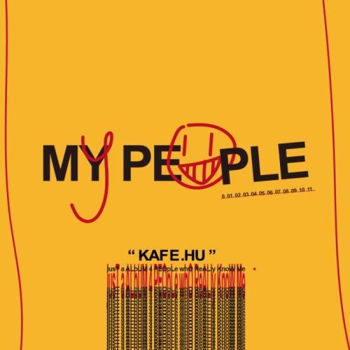 Kafe.Hu - My People (2021)