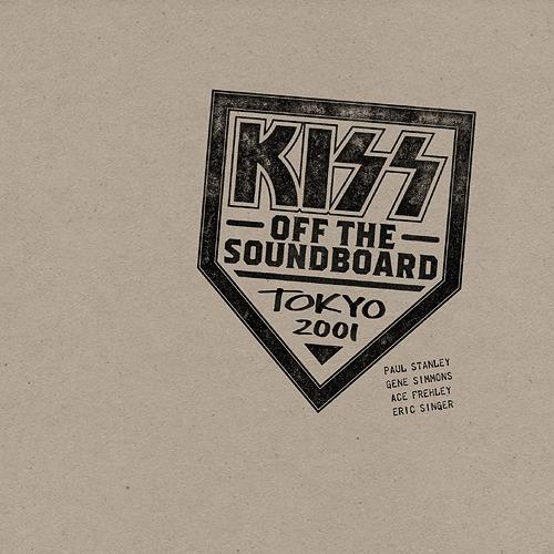 Kiss - Off The Soundboard: Tokyo 2001 (2021) FLAC