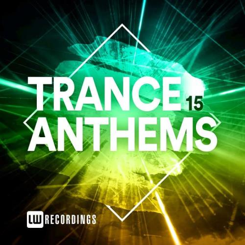 Trance Anthems, Vol, 15 (2021)