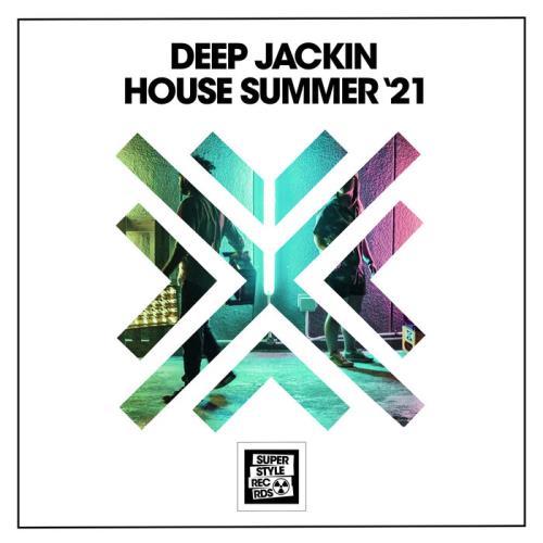 Deep Jackin House Summer '21 (2021)