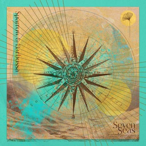 Sparrow & Barbossa - Seven Seas (2021)