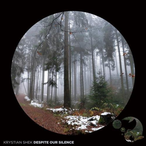 Krystian Shek - Despite Our Silence (2021)